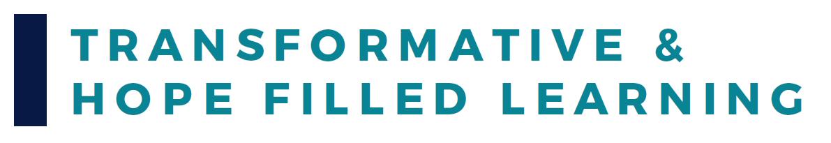 Transformative Hopefilled Learning Banner