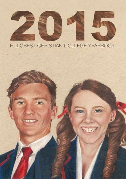 2015 Hillcrest Christian College Yearbook